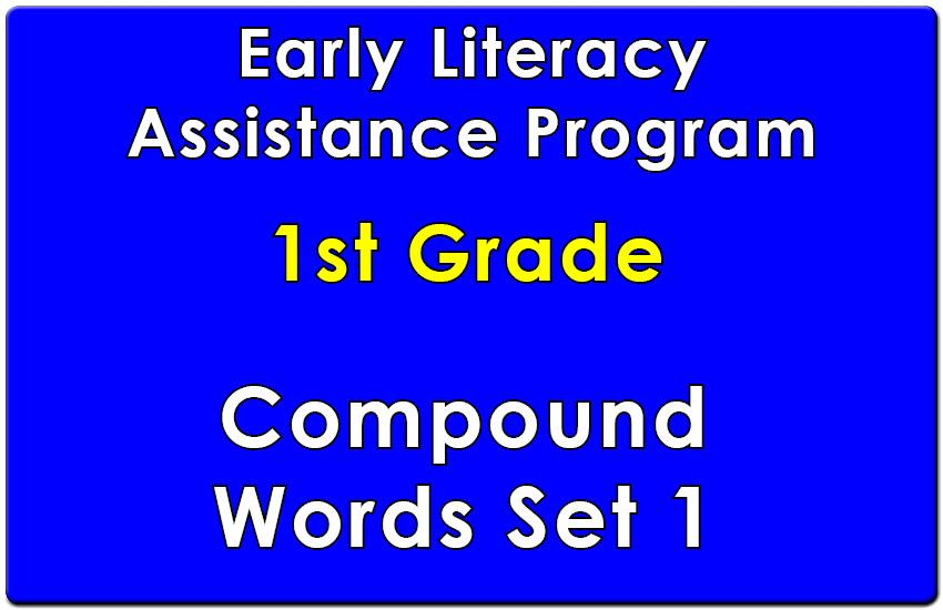 First Grade Early Literacy Assistance Compound Words 1